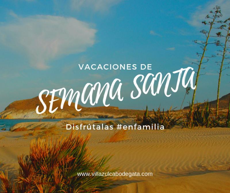 Semana Santa en Familia - Cabo de Gata Almería